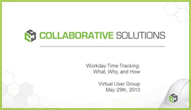 Customer User Group on Workday Time Tracking — What, Why, How